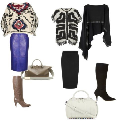 Top left to right: Etoile Isabel Marant poncho, Topshop poncho, Donna Karan leather trimmed poncho. Bottom: Cobalt skirt, Topshop, Baylee leather tote Chloe, Beige Balenciaga boot, Black pencil skirt, Topshop, Rockie Iridescent Stud Duffle by Alexander Wang and Seradao suede high leg boot by Pied a Terre.