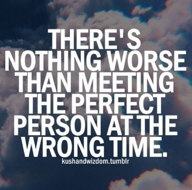 right person wrong time